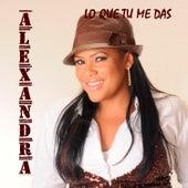 Play & Download Lo Que Tu Me Das (Bachata) by Alexandra | Napster