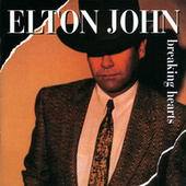 Play & Download Breaking Hearts by Elton John | Napster