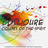 Play & Download Colors of the Spirit by Collioure | Napster