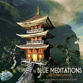 Play & Download Blue Meditations: Sub-Consciousness (Relaxed Hypnotic Session With DJ MNX) by Various Artists | Napster