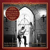In Dulci Jubilo: Songs of Christmas for Guitar and Voice by Kevin McCormick