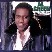 Play & Download Soul Survivor by Al Green | Napster