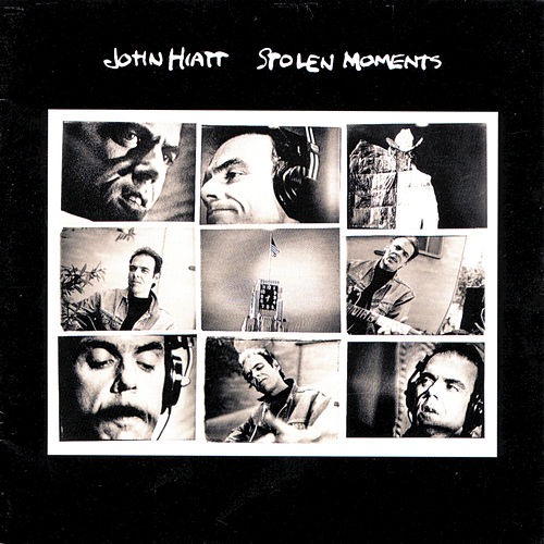 Play & Download Stolen Moments by John Hiatt | Napster