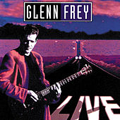 Play & Download Live by Glenn Frey | Napster