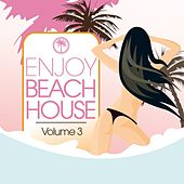 Play & Download Enjoy Beach House, Vol. 3 by Various Artists | Napster