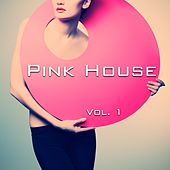 Play & Download Pink House, Vol. 1 by Various Artists | Napster