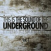 This is The Sound Of The Underground, Vol. 1 by Various Artists