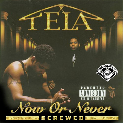 Play & Download Now or Never (Screwed) by Tela | Napster