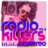 Radio Killers in Stereo, Vol. 2 by Various Artists
