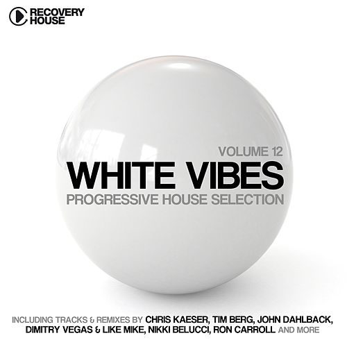 Play & Download White Vibes - Progressive House Selection, Vol. 12 by Various Artists | Napster