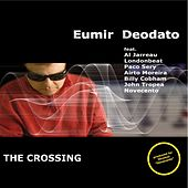 Play & Download The Crossing by Eumir Deodato | Napster