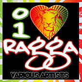 I Love Ragga by Various Artists