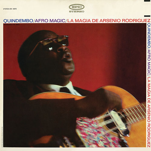 Play & Download Quindembo - Afro Magic - La Magia de Arsenio Rodriguez by Arsenio Rodriguez | Napster