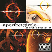 Play & Download Complete Collection by A Perfect Circle | Napster