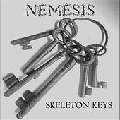 Play & Download Skeleton Keys by Nemesis | Napster