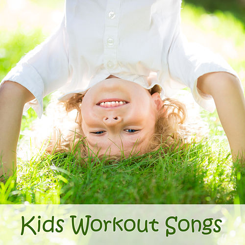 Kids Workout Songs by Tumble Tots