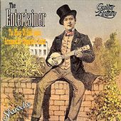 The Entertainer: The Music Of Scott Joplin - Arranged For Fingerstyle Guitar by Various Artists