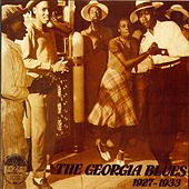 Play & Download The Georgia Blues (1927-1933) by Various Artists | Napster