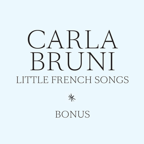 Little French Songs - Bonus von Carla Bruni