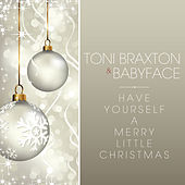 Have Yourself A Merry Little Christmas von Toni Braxton