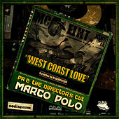 Play & Download West Coast Love (feat. MC Eiht, King Tee & DJ Revolution) by Marco Polo | Napster