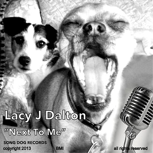 Play & Download Next to Me by Lacy J. Dalton | Napster