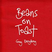 Play & Download Giving Everything by Beans On Toast | Napster