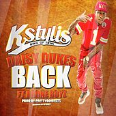 Play & Download Daisy Dukes Back (feat. Drone Boyz) - Single by Kstylis | Napster