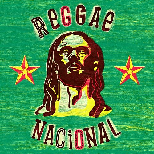 Play & Download Reggae Nacional by Various Artists | Napster