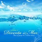 Diventa Del Mar (Chill Café & Lounge Bar) by Various Artists