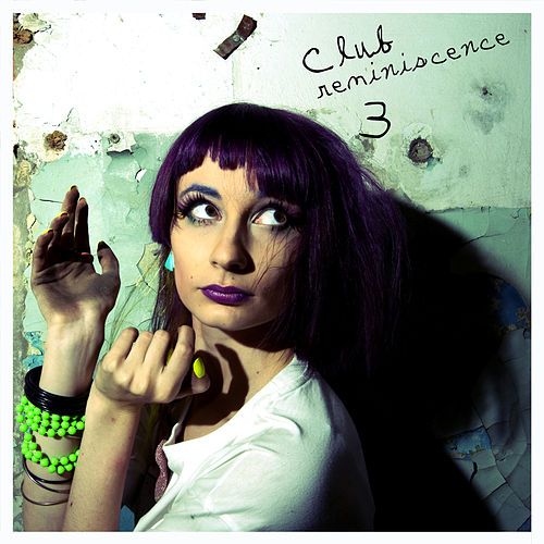 Play & Download Club Reminiscence 3 by Various Artists | Napster