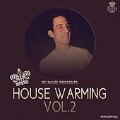 Play & Download House Warming Vol.2 (Selected & Mixed by Rc Noize) - EP by Various Artists | Napster