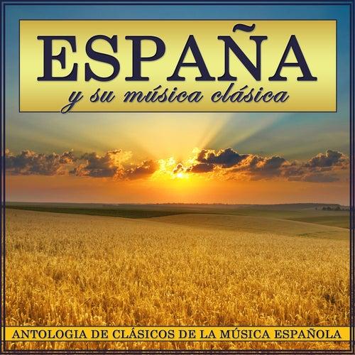 Play & Download España y Su Música Clásica. Antología de Clásicos de la Música Española by Polifónica de Música Clásica de Barcelona | Napster