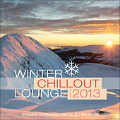 Play & Download Winter Chillout Lounge 2013 by Various Artists | Napster