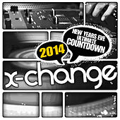New Years Eve Ultimate Countdown 2014 (Scratch Weapons and Tools Series) by DJ X-Change