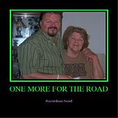 Play & Download One More for the Road by Razardous Hoad | Napster