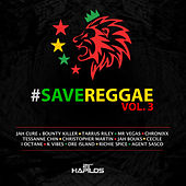 Play & Download #Savereggae Vol.3 by Various Artists | Napster
