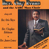 I'm Going Through by Rev. Clay Evans