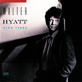 Play & Download King Tears by Walter Hyatt | Napster