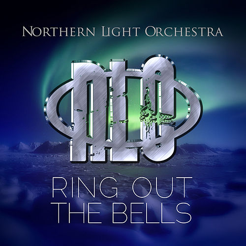 Play & Download Ring Out The Bells by Northern Light Orchestra | Napster