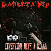 Interview With a Killa by Ganxsta Nip