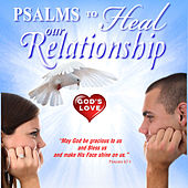 Psalms to Heal Our Relationships by David & The High Spirit