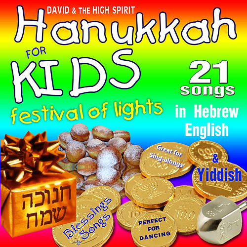 Happy Hanukkah Party for Kids by David & The High Spirit