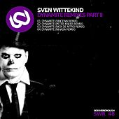Play & Download Dynamite Remixes, Pt. 2 by Sven Wittekind | Napster