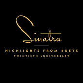 Play & Download Highlights From Duets by Frank Sinatra | Napster
