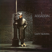 Play & Download I, Assassin by Gary Numan | Napster
