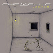 Any Last Words von Chevelle