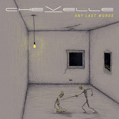 Any Last Words by Chevelle