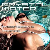 Crystal Water - Progressive Trance by Various Artists