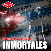 Inmortales Reggaeton Cubano - Greatest Hits (Reggaeton, Mambo, Cubaton, Dembow) by Various Artists